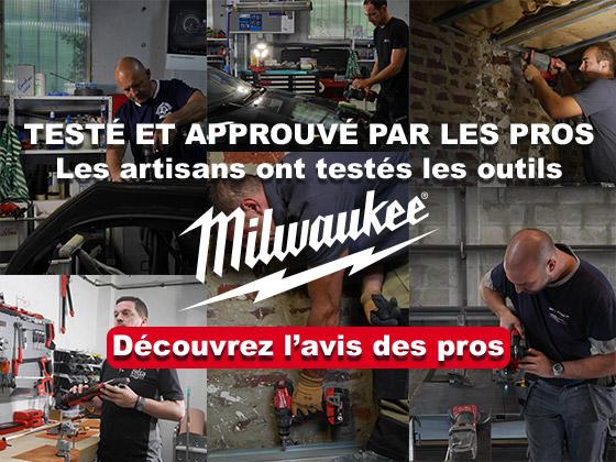 Les artisans ont testés les outils Milwaukee