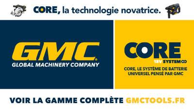 GMC CORE 18 V : une plateforme d'outils électroportatifs à la portée de tous
